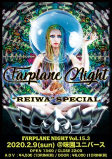 2020.2.9 (Sun) FARPLANE NIGHT VOL.15.3  / OSAKA 大阪